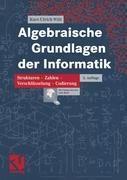 Algebraische Grundlagen der Informatik, Kurt-Ulrich Witt