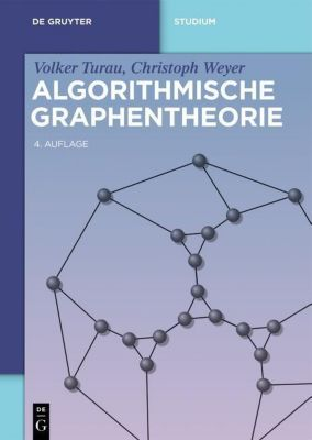 Algorithmische Graphentheorie, Volker Turau, Christoph Weyer