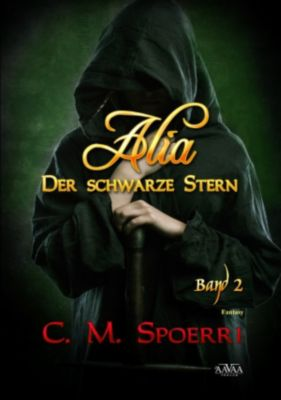 Alia Band 2: Der schwarze Stern, C.M. Spoerri