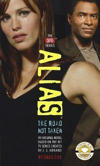 Alias: Road Not Taken, Greg Cox, J. J. Abrams