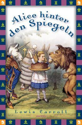 Alice hinter den Spiegeln, Lewis Carroll