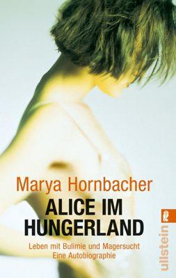 Alice im Hungerland, Marya Hornbacher