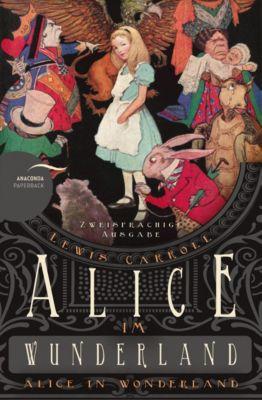 Alice im Wunderland / Alice in Wonderland, Lewis Carroll