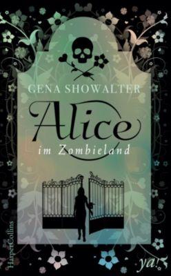 Alice im Zombieland, Gena Showalter