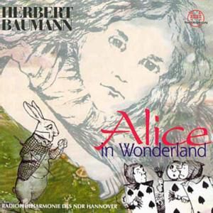 Alice In Wonderland, Herbert Baumann