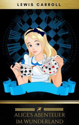 Alice's Abenteuer im Wunderland, Lewis Carroll, Golden Deer Classics