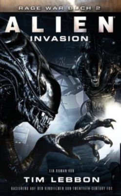 Alien - Invasion - Tim Lebbon |