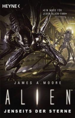 Alien - Jenseits der Sterne - James A. Moore |