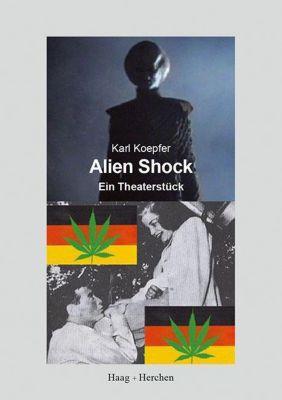 Alien Shock - Karl Koepfer |