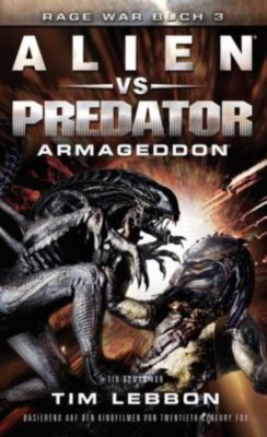 Alien vs. Predator: Armageddon - Tim Lebbon |