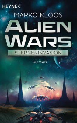 Alien Wars Band 1: Sterneninvasion - Marko Kloos |