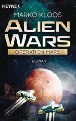 Alien Wars - Operation Mars - Marko Kloos |