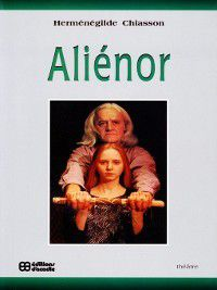 Aliénor, Herménégilde Chiasson