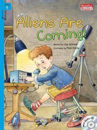 Aliens Are Coming!, Lisa Schnell