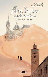 Alis Reise nach Aachen