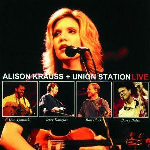 Alison Kraus + Union Station Live, Alison & Union Station Krauss