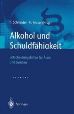 Alkohol und Schuldfähigkeit