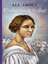 All About: All About Madam C.J. Walker, A'Lelia Bundles