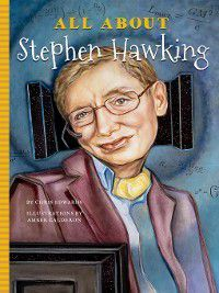 All About: All About Stephen Hawking, Chris Edwards