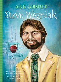 All About: All About Steve Wozniak, Paul Freiberger