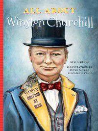 All About: All About Winston Churchill, C.A. Crane