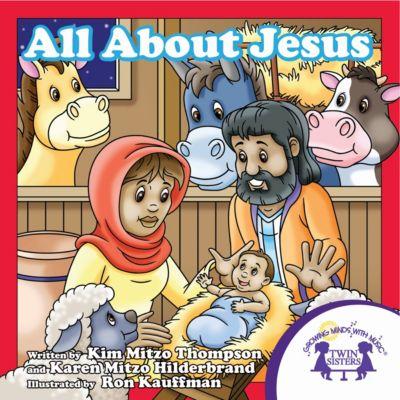 All About Jesus, Karen Mitzo Hilderbrand, Kim Mitzo Thompson