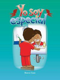 All About Me (Literacy, Language, and Learning): Yo soy especial (Special Me), Sharon Coan
