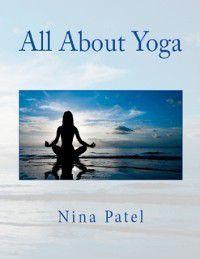 All About Yoga, Nina Patel