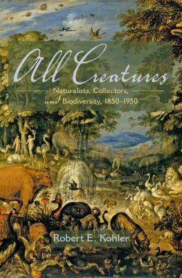 All Creatures, Robert E. Kohler