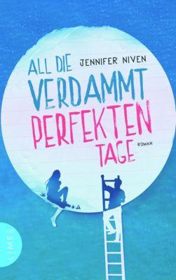 All die verdammt perfekten Tage, Jennifer Niven