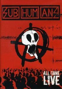 All Gone Live Dvd, Subhumans