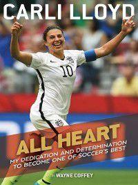 All Heart, Wayne Coffey, Carli Lloyd