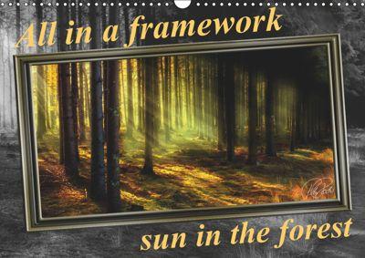 All in a framework - sun in the forest / UK-Version (Wall Calendar 2019 DIN A3 Landscape), Peter Roder