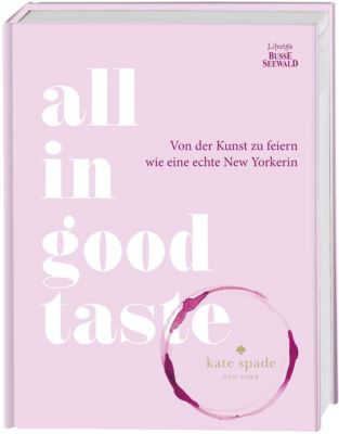 All in Good Taste, Kate Spade