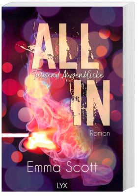 All In - Tausend Augenblicke - Emma Scott |