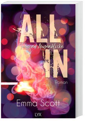 All In - Tausend Augenblicke, Emma Scott