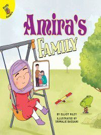 All Kinds of Families: Amira's Family, Elliot Riley