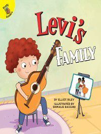 All Kinds of Families: Levi's Family, Elliot Riley