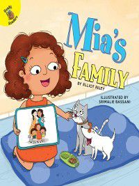 All Kinds of Families: Mia's Family, Elliot Riley