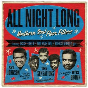 All Night Long: Northern Soul Floor Fillers, Diverse Interpreten