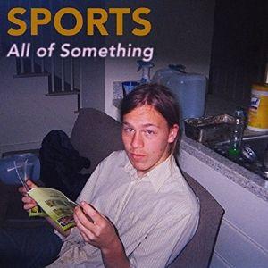 All Of Something (Vinyl), Sports