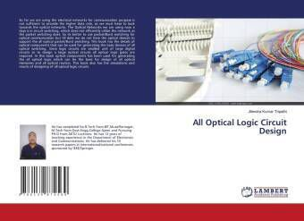 All Optical Logic Circuit Design, Jitendra Kumar Tripathi