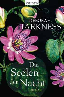All Souls Trilogie Band 1: Die Seelen der Nacht, Deborah Harkness