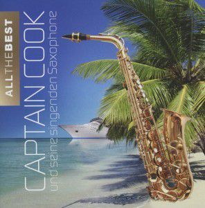 All the Best, Captain Cook Und Seine Singenden Saxophone