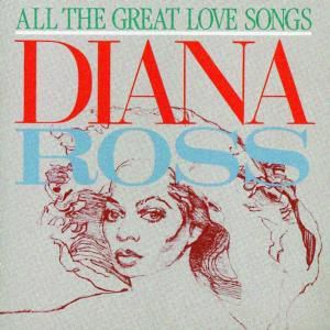 All The Great Love Songs, Diana Ross