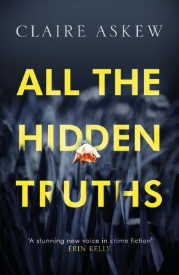All the Hidden Truths, Claire Askew