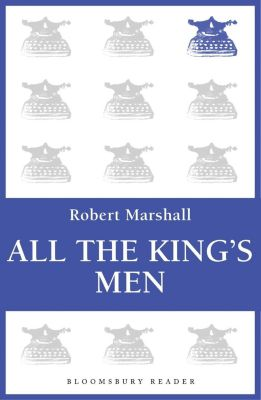 All the King's Men, Robert Marshall