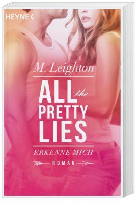 All The Pretty Lies - Erkenne mich, Michelle Leighton