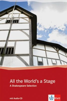 All the World's a Stage, m. Audio-CD, William Shakespeare