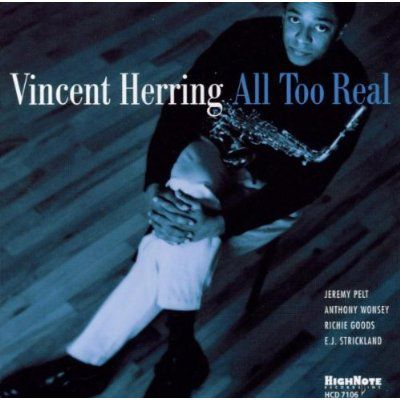 All Too Real, Vincent Herring